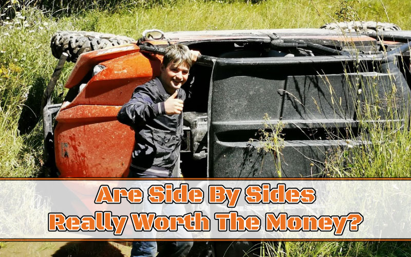Are Side By Sides Worth The Money Featured Image
